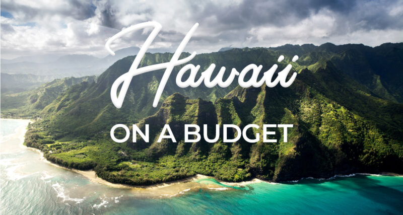 How to visit Hawaii without going broke