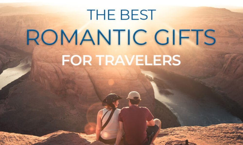 Romantic travel gifts to give this year