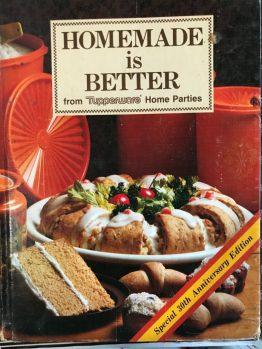 Homemade is Better Cookbook
