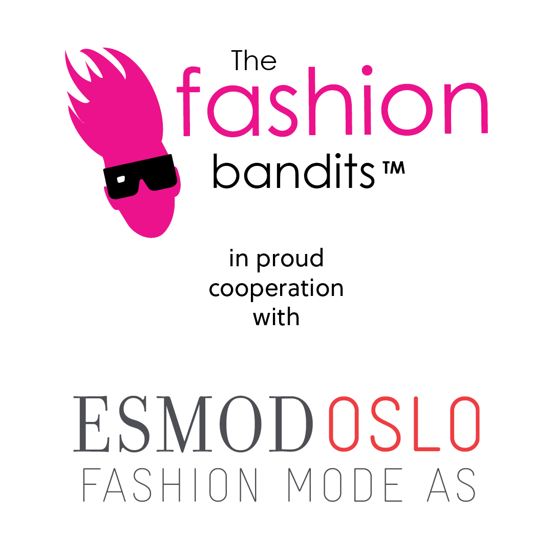 The Fashion Bandits & Benedikte St.Pierre and Esmod Oslo are a pair!