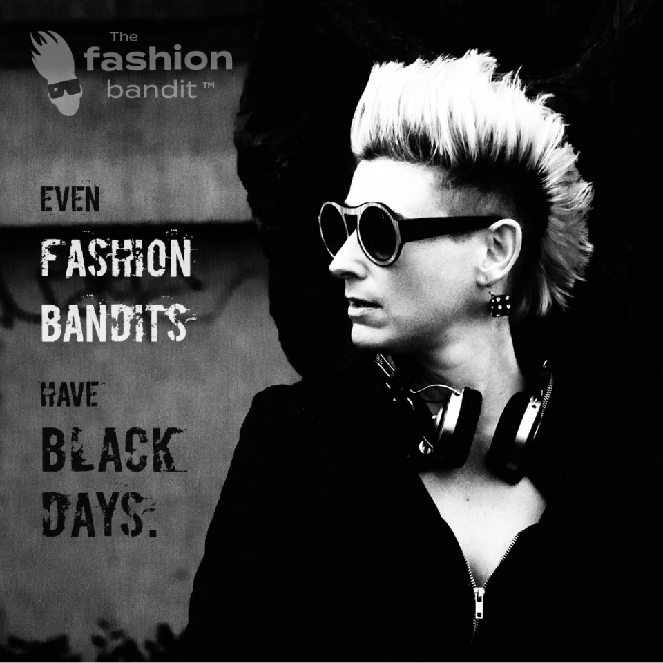 The Fashion Bandit Benedikte St.Pierre is in a black mood...