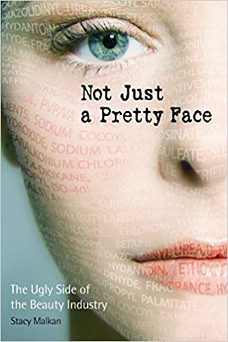 20 Books about sustainable and ethical fashion - Not Just a Pretty Face The Ugly Side of the Beauty Industry