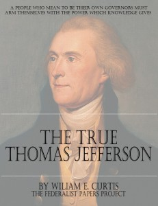 The True Thomas Jefferson by William E. Curtis book cover