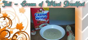The Feliciano Journey fall-cream-of-wheat-breakfast-300x138