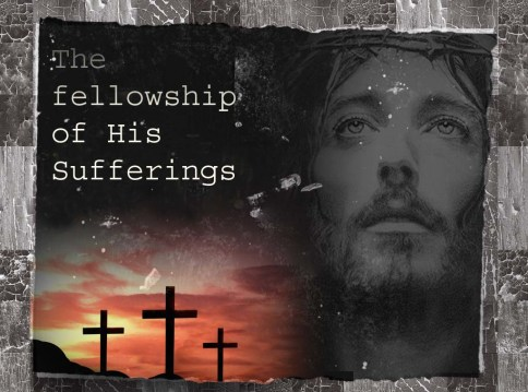 Fellowship of His sufferings copy