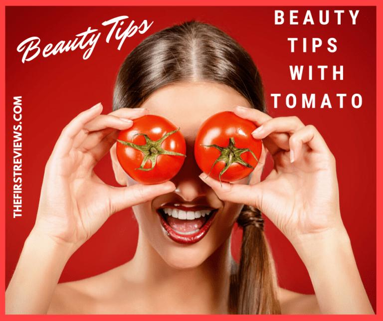 Beauty Tips – Beauty tips with tomato