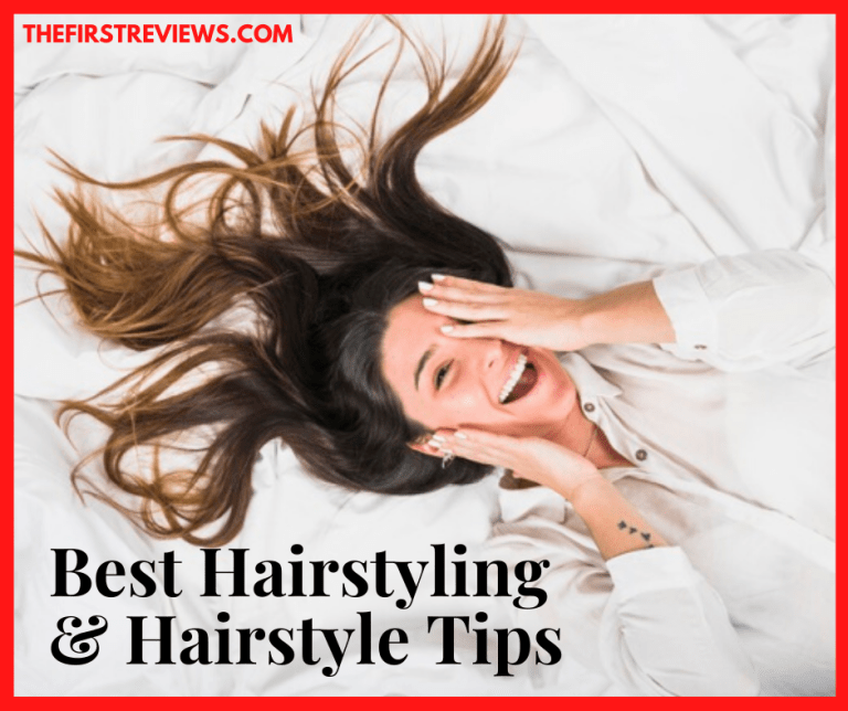 Best Hair Styling & Hairstyle tips