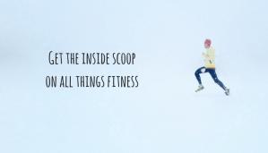 The fitness insider