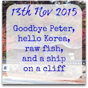 131115-goodbye-peter-hello-korea-raw-fish-ship-cliff