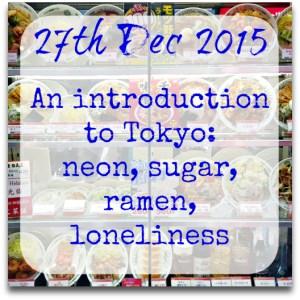 271215-intro-tokyo-neon-sugar-ramen-loneliness