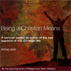SERMON SERIES - ON BEING A CHRISTIAN