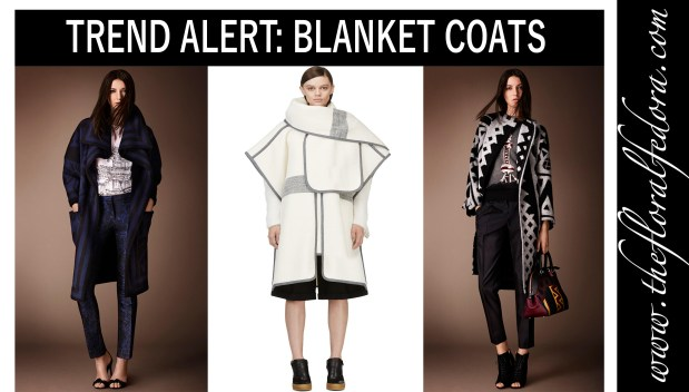 Fashion Trend: Blanket Coats