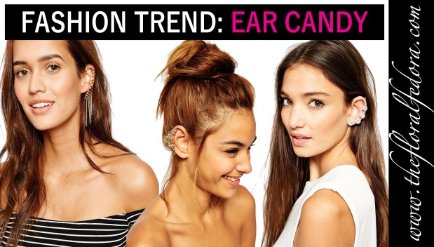 Fashion Trend: Ear Candy