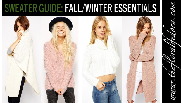 Sweater Guide: Fall/Winter Essentials