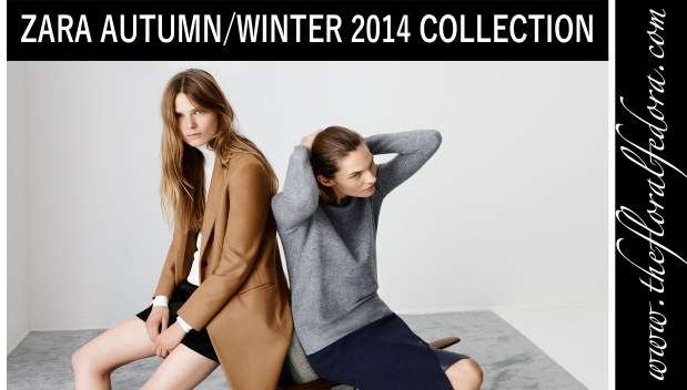 Zara A/W 2014 Collection