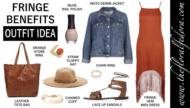 Outfit Idea: Fringe Benefits