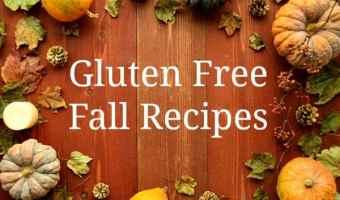 11 Gluten Free Fall Recipes