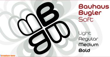 Bauhaus Bugler Soft [4 Fonts] | The Fonts Master