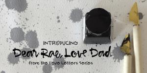 Dear Rae Love Dad