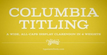Columbia Titling [4 Fonts] | The Fonts Master