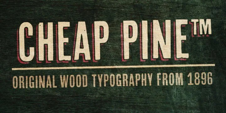 Cheap Pine [3 Fonts]   The Fonts Master