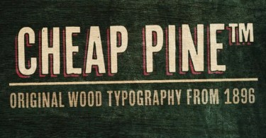 Cheap Pine [3 Fonts] | The Fonts Master