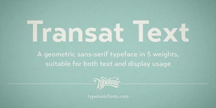 Transat Text [10 Fonts] | The Fonts Master