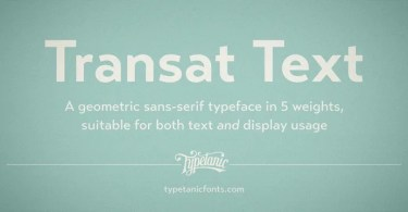 Transat Text [10 Fonts] | The Fonts Master