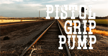 Pistol Grip Pump [1 Font] | The Fonts Master