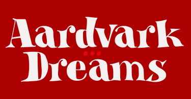 Aardvark Dreams [1 Font] | The Fonts Master