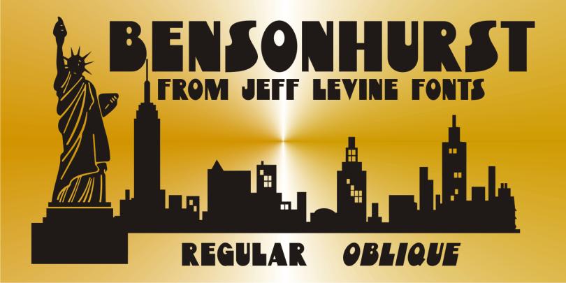 Bensonhurst JNL [2 Fonts]