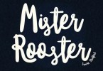 Mister Rooster [1 Font] | The Fonts Master