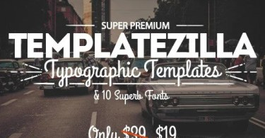 TemplateZilla: Super Premium Typographic Templates & 10 Superb Fonts [22 Fonts + Extras]