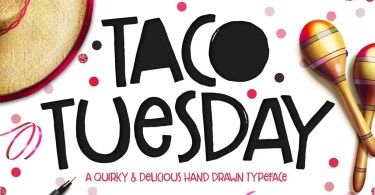 Taco Tuesday [2 Fonts + Extras] | The Fonts Master