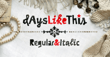 Days Like This [2 Fonts] | The Fonts Master