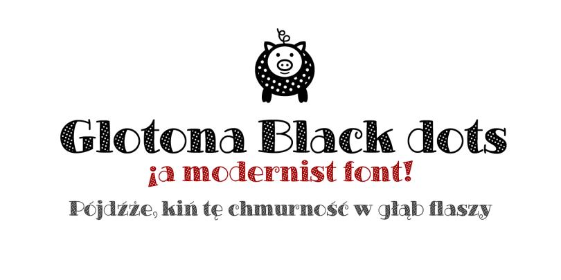 Glotona Dots [2 Fonts]