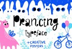 Prancing Typeface With Posters [1 Font + Extras] | The Fonts Master