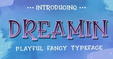 Dreamin [1 Font] | The Fonts Master