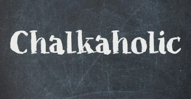 Chalkaholic [2 Fonts]