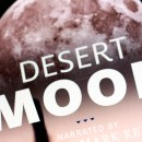 "Check Out Jason Davis' Documentary ""Desert Moon"""
