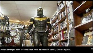 The Adventures of Phoenix Jones, Superhero of Seattle