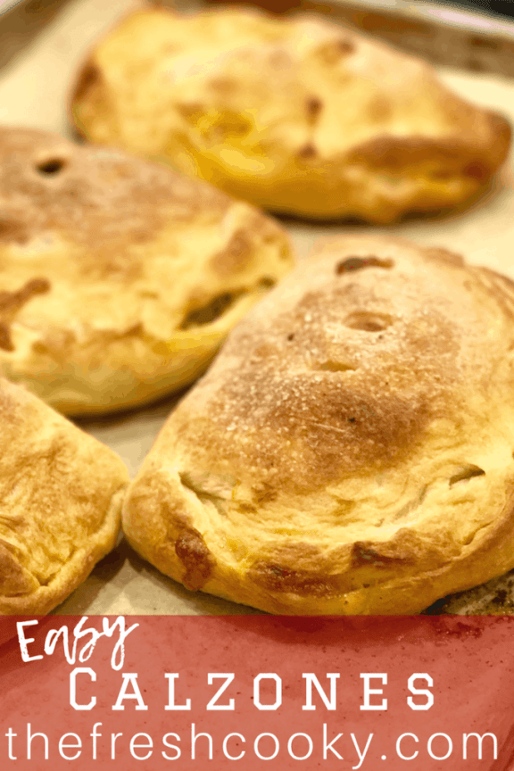 Delicious, quick & easy Calzones are inside out pizzas, customizable for the entire family. Filled with your favorite toppings #thefreshcooky #calzones #easy #quick #freezerfriendly