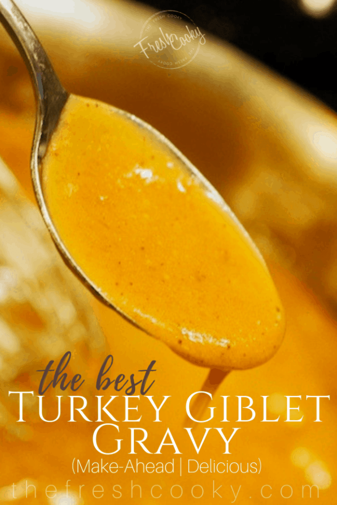 The most amazing, tasty, make-ahead turkey giblet gravy there is! This has been my go-to gravy for years! Loaded with turkey flavor, fresh herbs, spices and flavors, it will become your go-to gravy as well! #thefreshcooky #turkeygravy #homemade #makeahead #gibletgravy #gibletturkeygravy #holidayrecipes #thanksgivingrecipes #christmasrecipes #sidedish