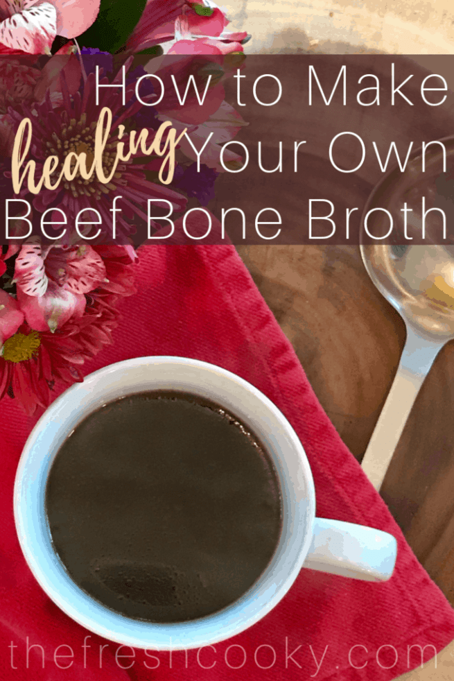 How to Make your Own Beef Bone Broth Pin | www.thefreshcooky.com