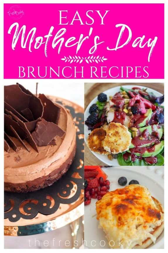 Mother's Day Recipes | www.thefreshcooky.com