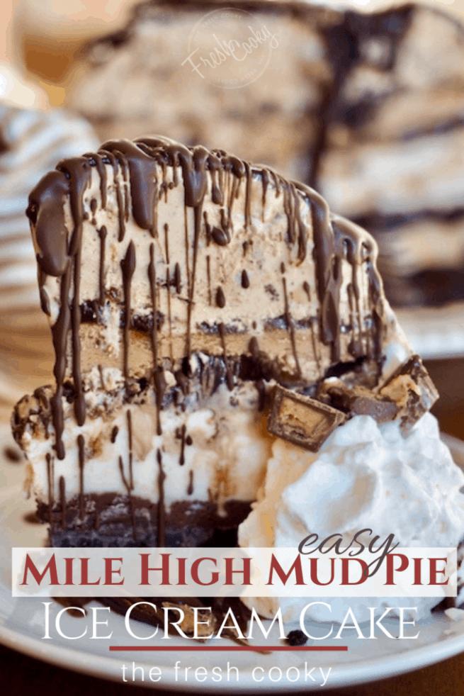 Easy Mile High Mud Pie Ice Cream Cake   www.thefreshcooky.com