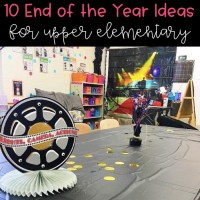 End of the Year in Upper Elementary