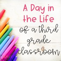 A Day in the Life of a 3rd Grade Classroom!
