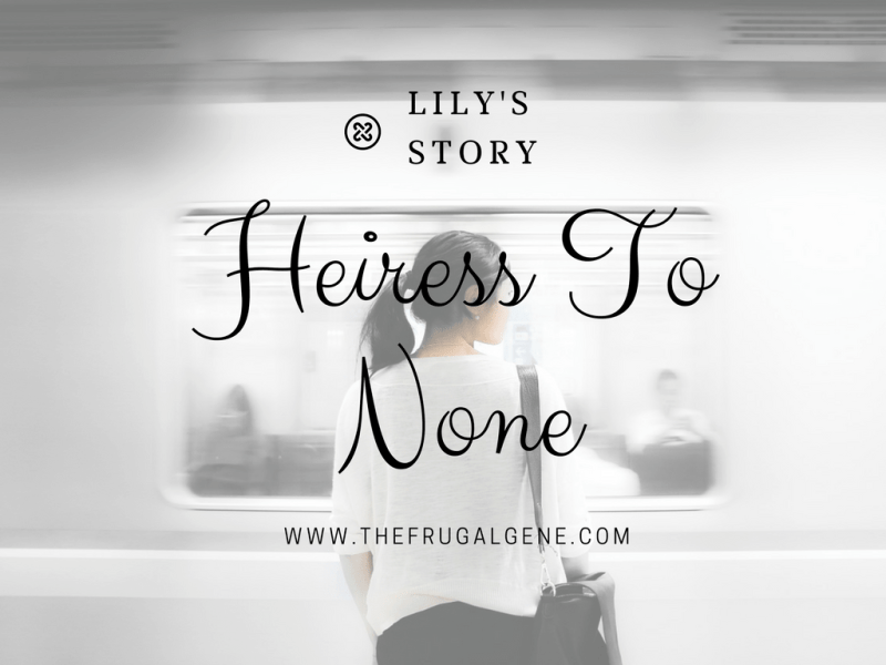 Heiress To None - Lily