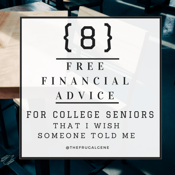 8 free financial advice for college seniors
